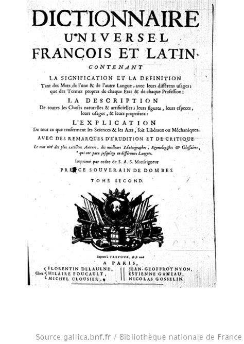 Dictionnaire universel françois et latin : contenant la
