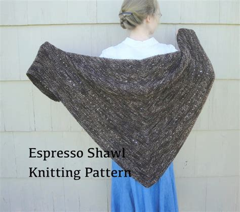 knitting prayer shawl pattern easy espresso shawl pdf knitting pattern easy knit worsted by