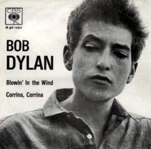 testo blowing in the wind cinque famose canzoni di protesta di bob cinque