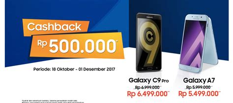 Harga Samsung A7 Pro Terbaru promo hp samsung terbaru samsung cashback galaxy c9 pro
