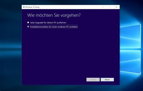 install windows 10 media windows 10 upgrade neuinstallation 252 ber media creation tool