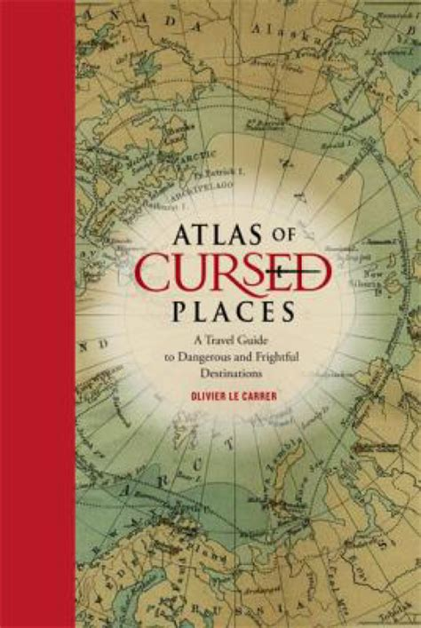 atlas of cursed places check it out get in the zone with scary tales of haunts and the supernatural the columbian