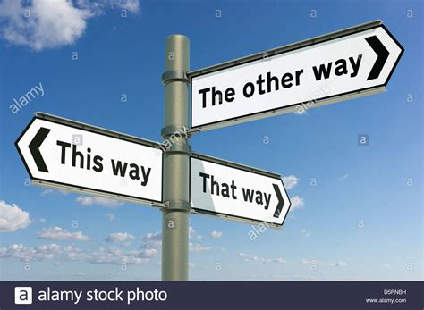 way way this way that way the other way decision life