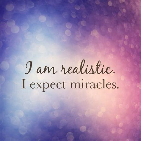 The Miracle Of 25 Best Miracle Quotes On Believe In Miracles Miracles Happen And Praise God Quotes