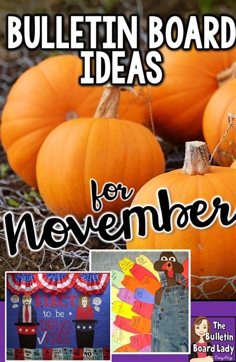 25 best ideas about november bulletin boards on