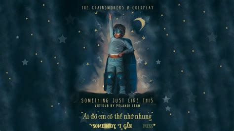 download mp3 coldplay something just like this download mp3 vietsub lyrics something just like this