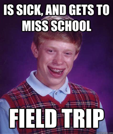 School Trip Meme - field trip