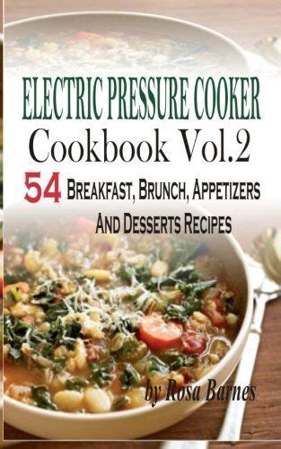 Pdf Electric Pressure Cooker Recipes by 17 Best Ideas About Electric Pressure Canner On