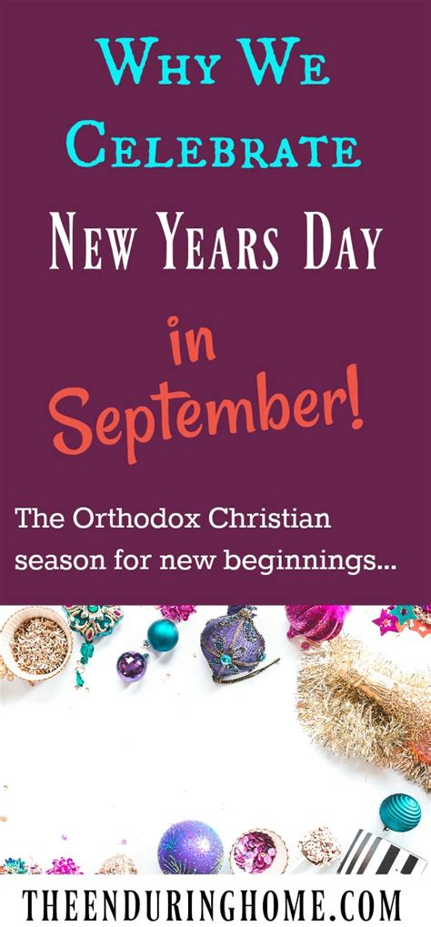 new year how do you celebrate why we celebrate new year s day in september an orthodox