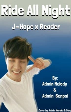 bts x reader wattpad ride all night bts j hope x reader ride all night