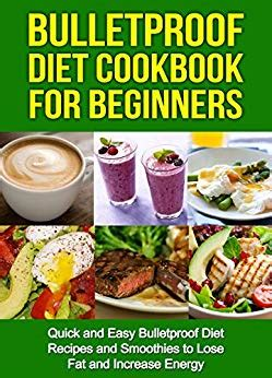 Pdf Bulletproof Cookbook Increase Energy Cravings bulletproof diet cookbook for beginners and easy