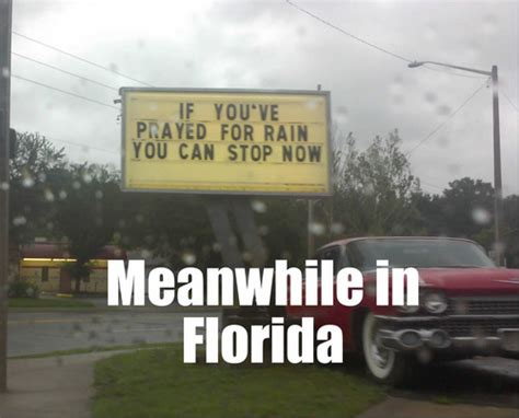 Florida Rain Meme - meanwhile in florida freightcenter florida