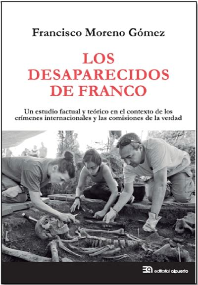 libro los nios de franco nuevo libro de francisco moreno quot los desaparecidos de franco quot tercera informaci 243 n