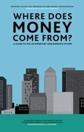 Where Does The Money Come From For Publishers Clearing House - where does money come from a guide to the uk monetary banking system