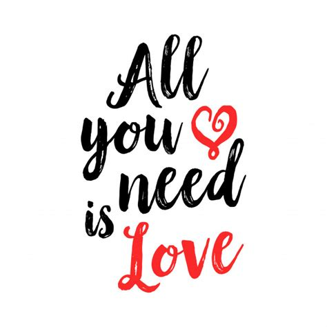 You Need Is all you need is lettering vector premium