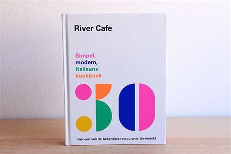 river cafe 30 lauriekoek g 233 233 n lariekoek