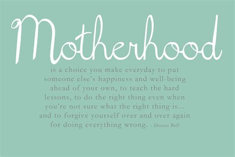 mother quotes being a mother means quotes quotesgram