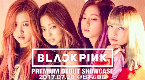 blackpink japan debut showcase yg life 170517 blackpink to debut in japan first
