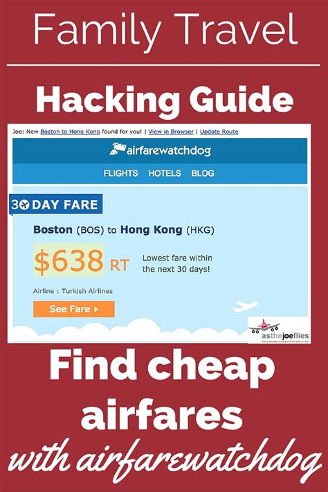 family travel hacking guide 06 how to easily find cheap airfare with airfarewatchdog