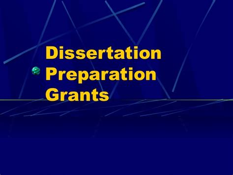 dissertation grants education dissertation presentation grants powerpoint presentation