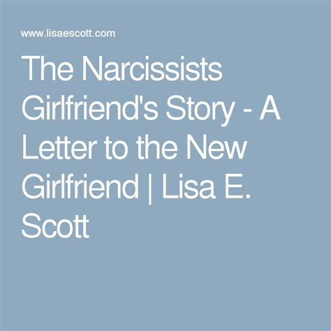 the narcissist new girlfriend the narcissists girlfriend s story a letter to the new