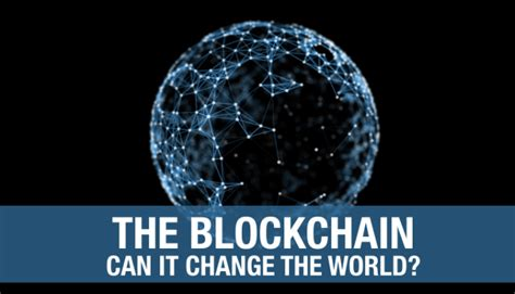 blockchain the technology that is changing the world beginners guide to the blockchain revolution investing cryptocurrency bitcoin ethereum what is it and how does it work books the blockchain can it change the world jurjen s 246 hne