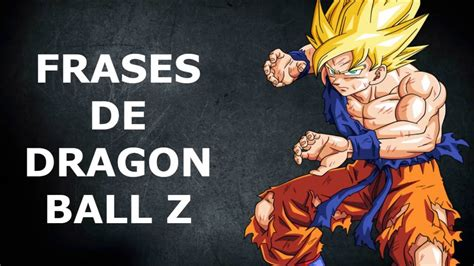 imagenes de reflexion de dragon ball z las mejores frases dragon ball z youtube