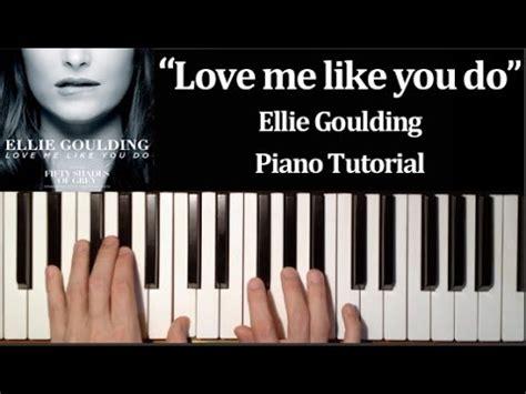 tutorial dance love me like you do ellie goulding love me like you do how to play piano