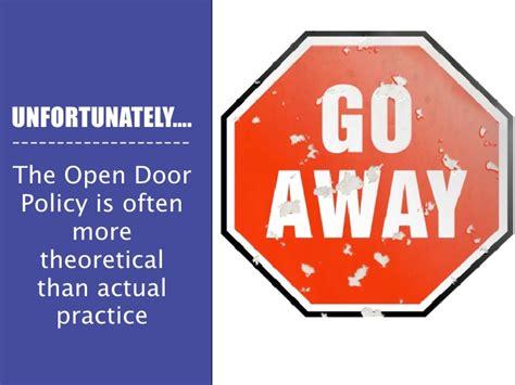 What Is Open Door Policy by Honoring The Open Door Policy