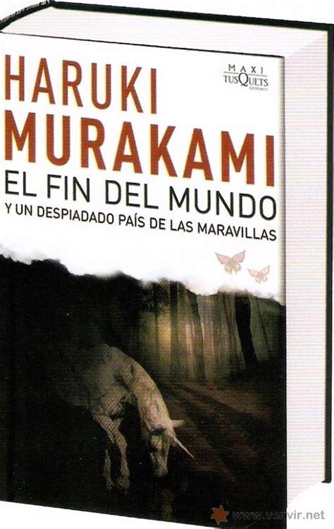 libro el fin del mundo el fin del mundo haruki murakami tapa dura con sobrecubierta np cultura y ocio libros