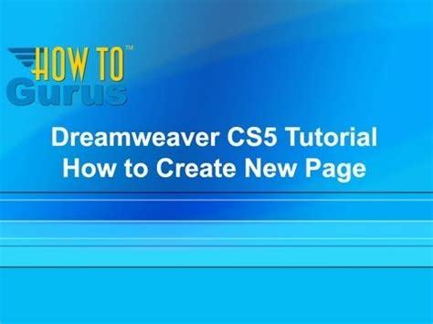 tutorial to create a website in dreamweaver dreamweaver cs5 tutorial website how to create a new
