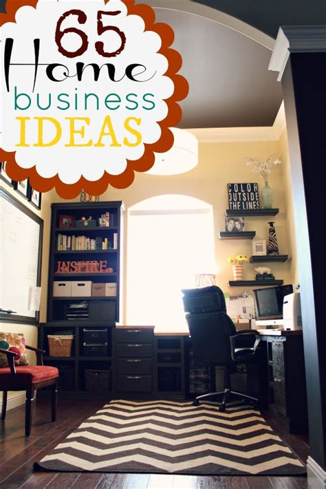 65 proven home based business ideas that are easy to start