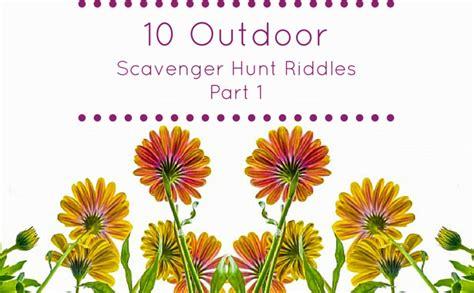 backyard treasure hunt clues 10 outdoor scavenger hunt riddles part 1