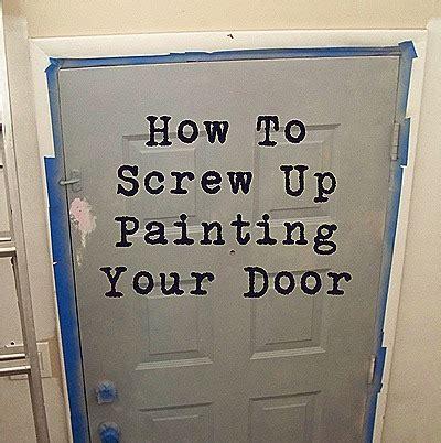 how to paint the front door thrive how to screw up painting your front door