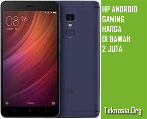 Hp Merk Xiaomi Dibawah 1 Juta rekomendasi merk hp android untuk gaming harga dibawah 2 juta