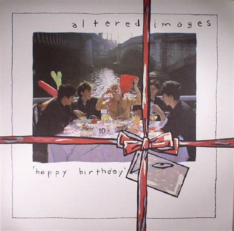 happy birthday altered images mp3 download altered images happy birthday remastered vinyl at juno