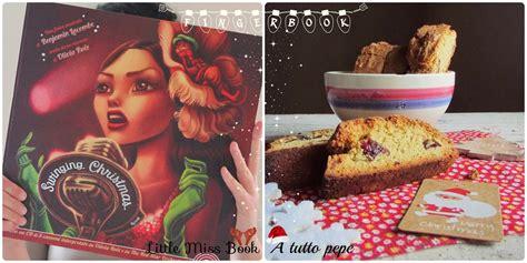 libro swinging christmas little miss book fingerbook swinging christmas di benjamin lacombe