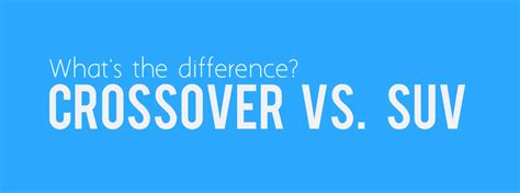 Difference Between Suv And Crossover by What S The Difference Between A Crossover Suv