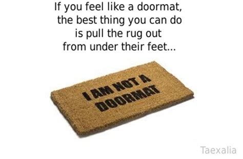 Pull The Rug Out From You by Pin By Taexalia Suzanne On Wisdom To Live By