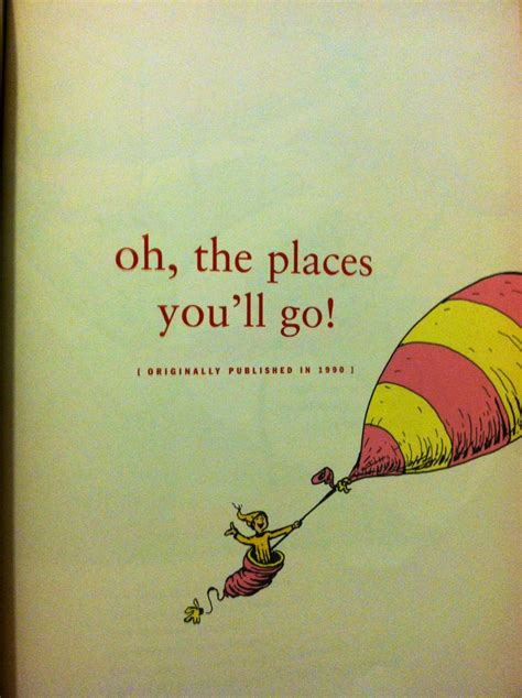 oh the steps you ll take books oh the places youll go dr seuss quotes quotesgram