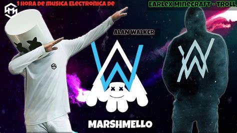 alan walker vs marshmello 1 hora de musica electronica o mix de alan walker y
