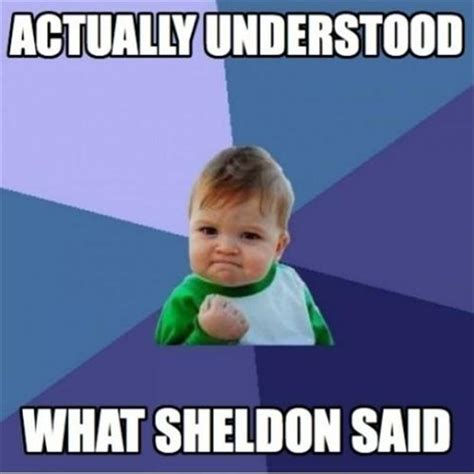 Sheldon Memes - sheldon cooper funny memes dump a day