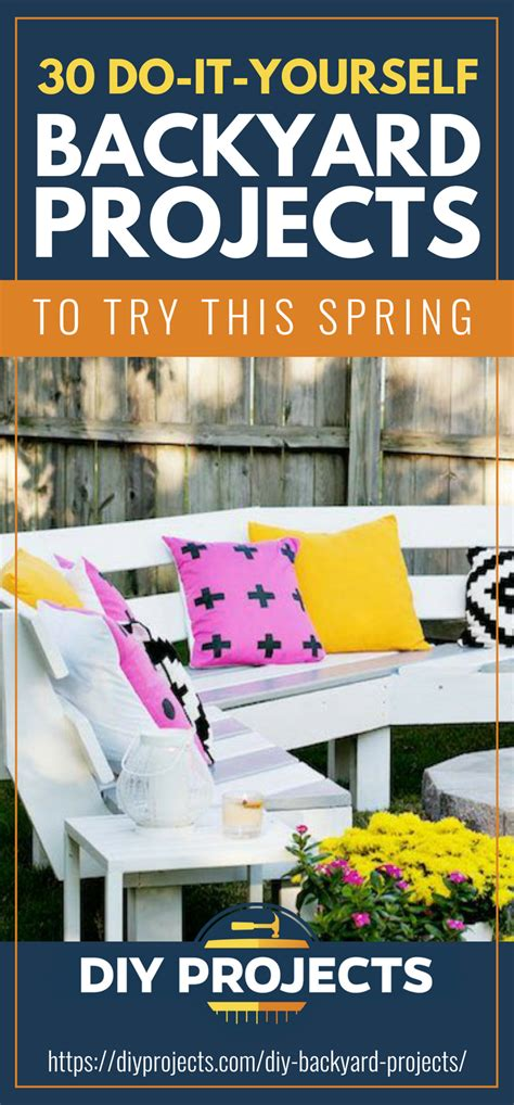 diy projects to try 30 diy backyard projects to try this diy projects