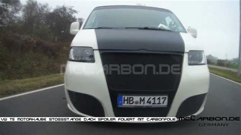 Carbon Folie Youtube by Vw T5 Motorhaube Stossstange Dach Spoiler Foliert Mit