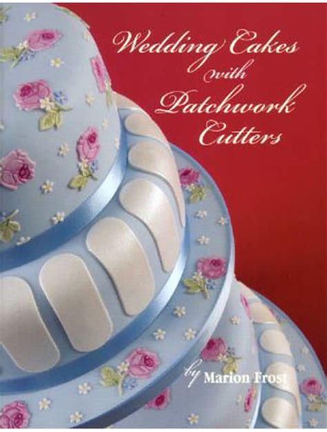 Patchwork Fondant Cutters - patchwork cutters books icing sugarcraft cake