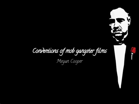 gangster film presentation conventions of mob gangster films