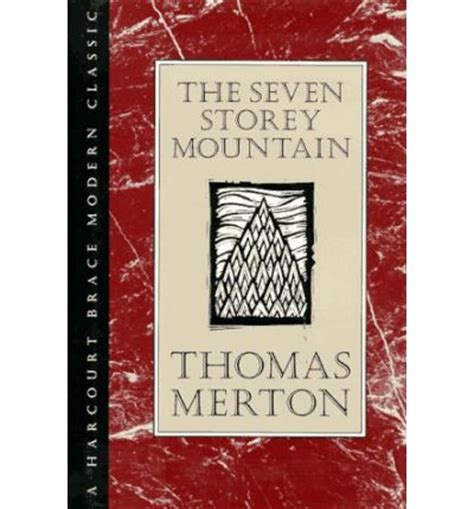 The Seven Storey Mountain Thomas Merton 9780151813544