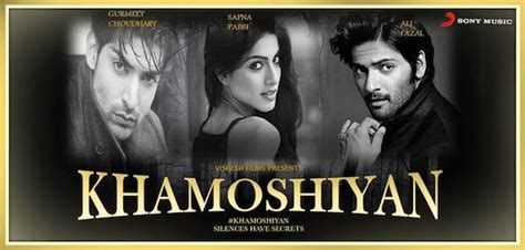 film india khamoshiyan khamoshiyan bollywood movie24x7review