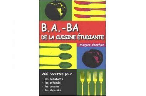 b a ba de la cuisine 233 tudiante pour tous les niveaux