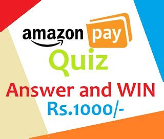 amazon quiz winner amazon pay time quiz contest win rs 1000 for 200 winners